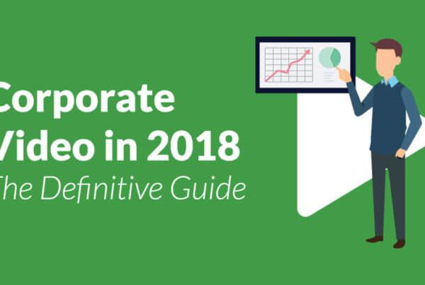 Corporate Video in 2018